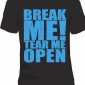 Break Me T-Shirt